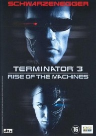 Terminator 3 : The rise of (A)